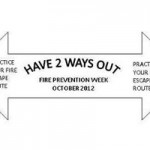 Fire Prevention Week- Two Ways Out!