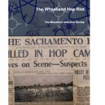 History of the Wheatland Hops Riot Presented at NCHS Speaker Night