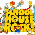 School House Rock Opens this Weekend