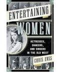 Speaker Night Features Women Entertainers of the Wild West