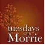 Tuesdays with Morrie Opens in Grass Valley