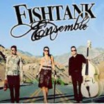 'Fishtank Ensemble' Performs Tonight