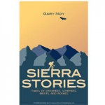 Celebrate 64 Little Known Tales of the Sierra