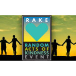 Random Acts of Kindness Event (RAKE) Saturday