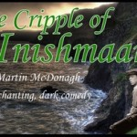 Sierra Stages Presents The Cripple of Inishmaan